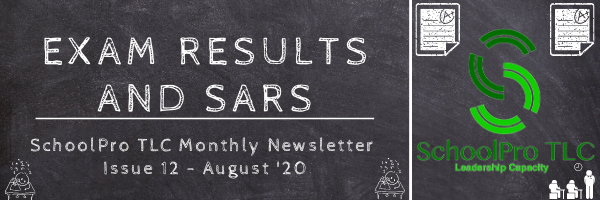 Exam Results & SARs – SchoolPro TLC Monthly Newsletter – Issue 12 – August '20