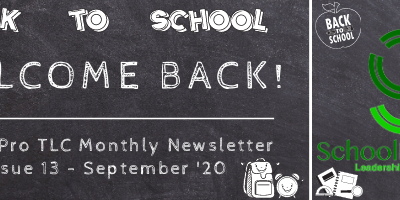 Welcome Back! – SchoolPro TLC Monthly Newsletter – Issue 13 – September '20