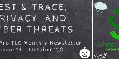 Test & Trace, Privacy and Cyber Threats – SchoolPro TLC Monthly Newsletter – Issue 14 – October '20